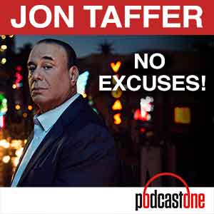 Jon Taffer Podcast: No Excuses