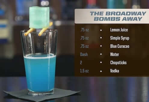 The BroadWay Bombs Away Drink Recipe
